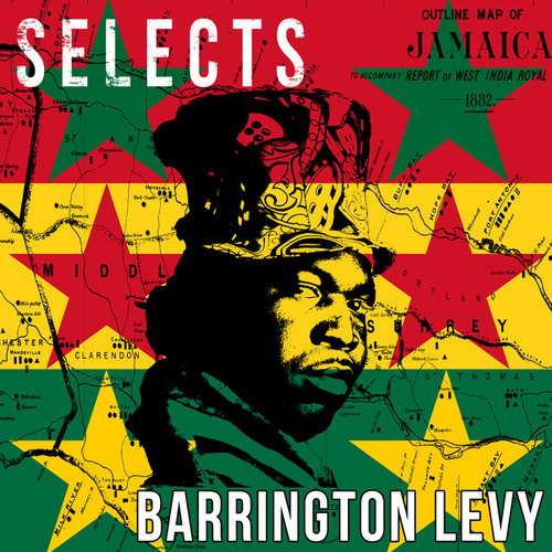 Barrington Levy Selects Reggae de Barrington Levy