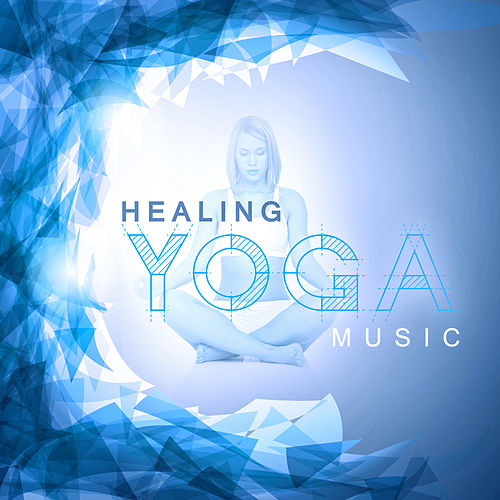 Healing Yoga Music – Relaxing New Age Music, Yoga Training, Peaceful Sounds to Calm Mind, Meditation Music by Asian Traditional Music