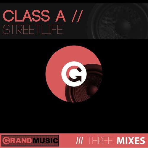 Streetlife de Class A