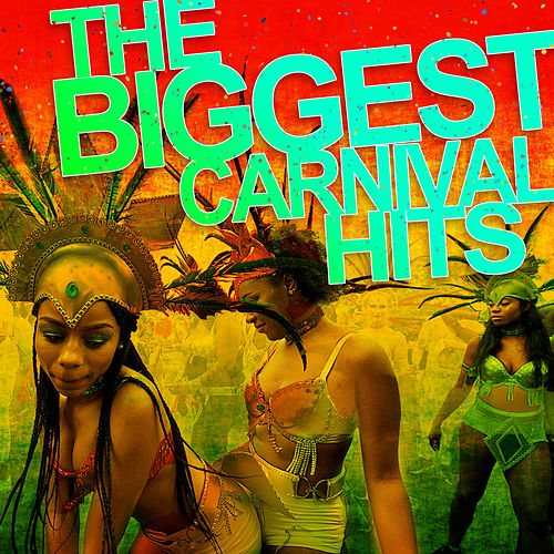 Carnival Hits by Various Artists