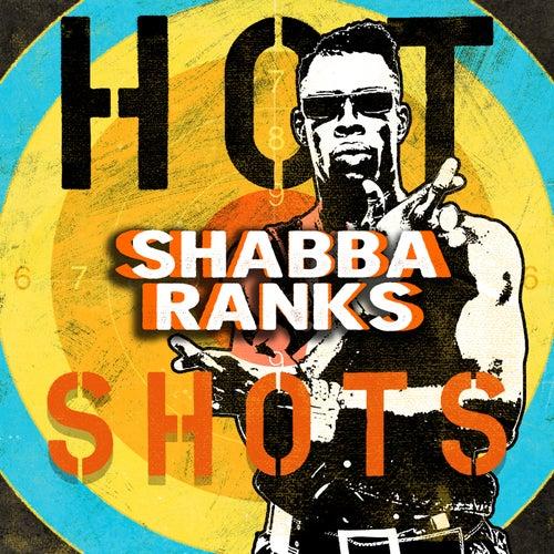 Shabba Ranks - Dancehall Hot Shots by Various Artists