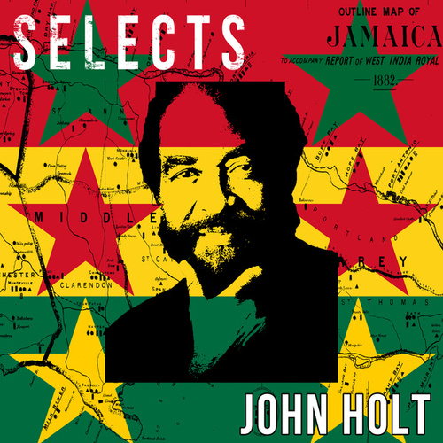 John Holt Selects Reggae by John Holt