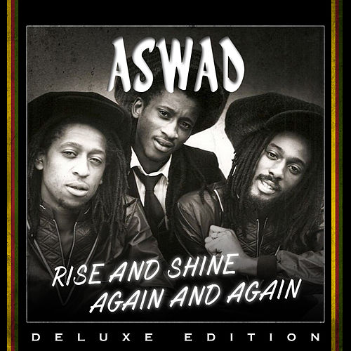 Rise And Shine Again and Again (Deluxe Edition) de Aswad