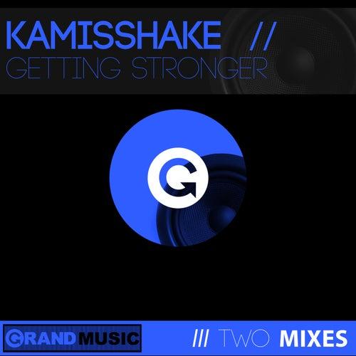 Getting Stronger de Kamisshake