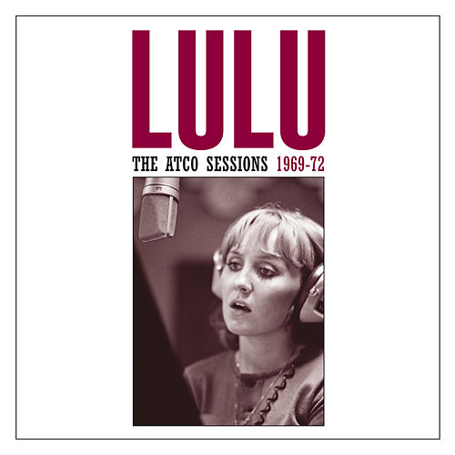 The Atco Sessions by Lulu
