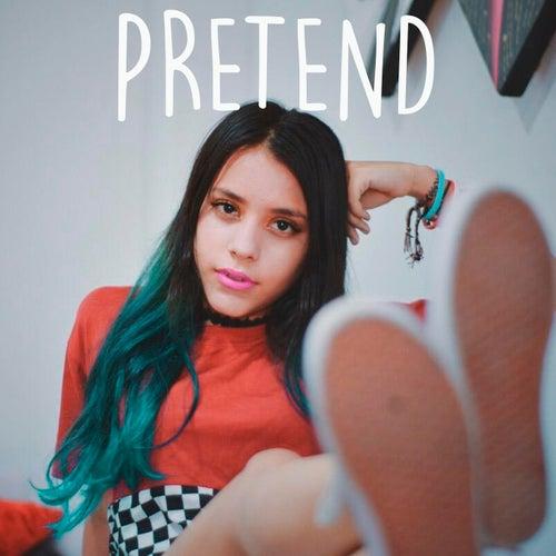 Pretend by Melanie Espinosa