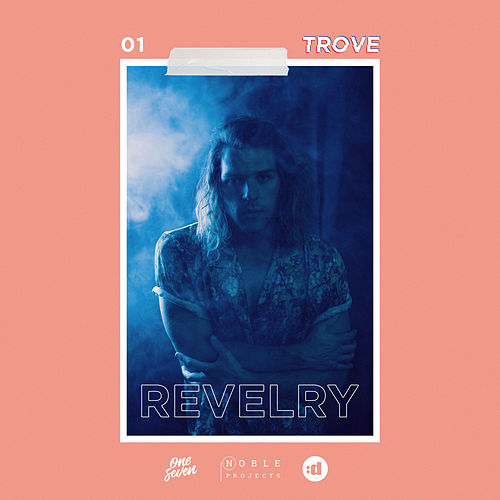 Revelry by Trove