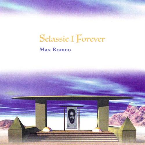 Selassie I Forever von Max Romeo