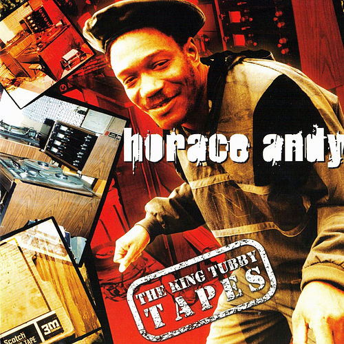 The King Tubby Tapes von Horace Andy