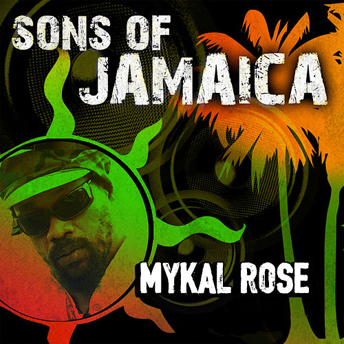 Sons Of Jamaica de Mykal Rose