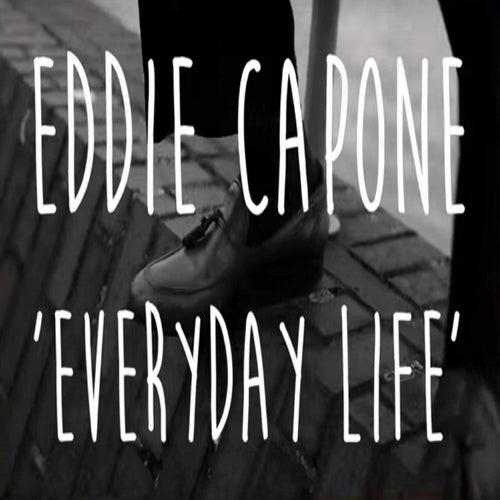 Everyday Life de Eddie Capone