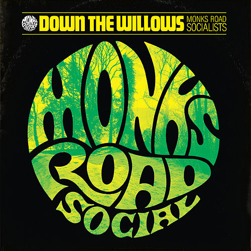 Down The Willows de Monks Road Social