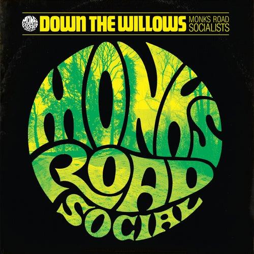 Down The Willows de Monks Road Social