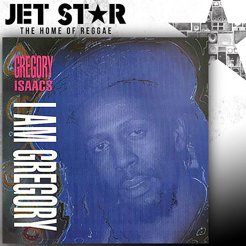 I Am Gregory by Gregory Isaacs