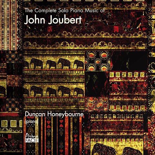 The Complete Solo Piano Music of John Joubert by Duncan Honeybourne