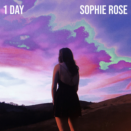 1 Day von Sophie Rose