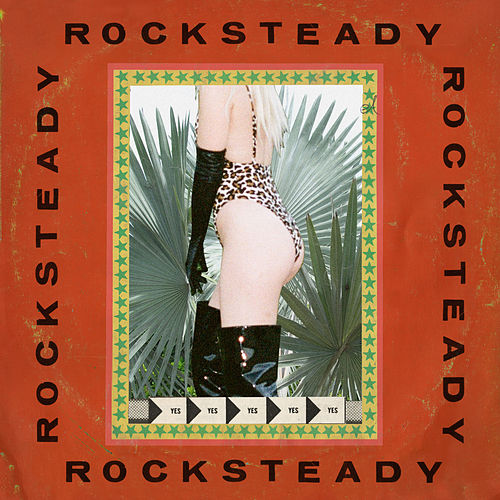 Rocksteady by Wild Belle