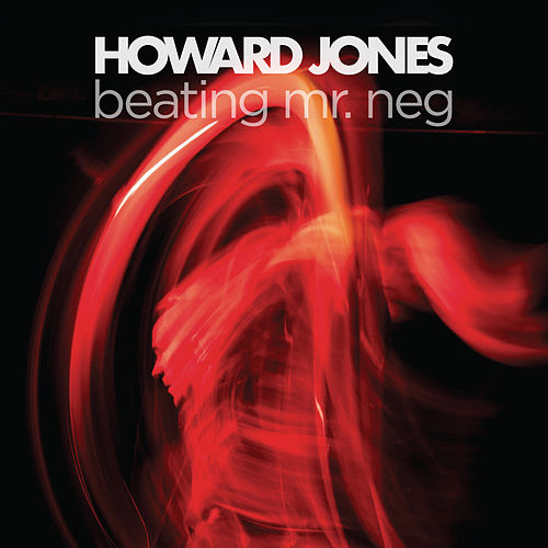 Beating Mr. Neg de Howard Jones