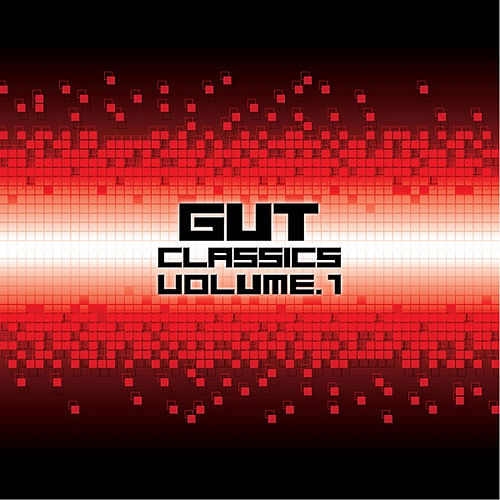 Gut Classics, Vol. 1 by Various Artists