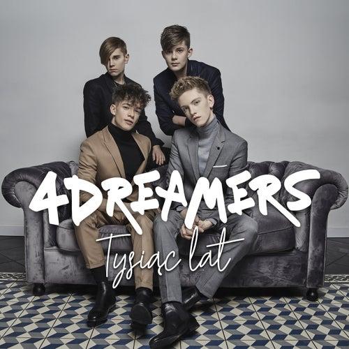 Tysiąc Lat by The 4 Dreamers