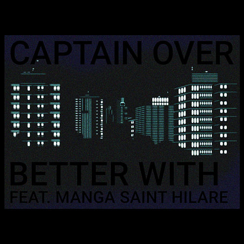 Better With by Captain Over