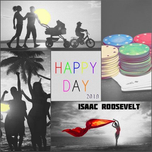Happy Day (2019) von Isaac Roosevelt