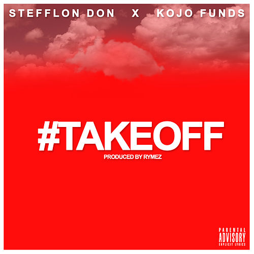 Take Off de Stefflon Don & Kojo Funds
