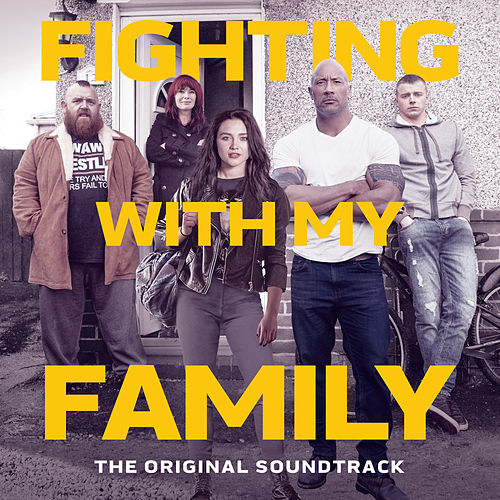Fighting With My Family (The Original Soundtrack) de Various Artists