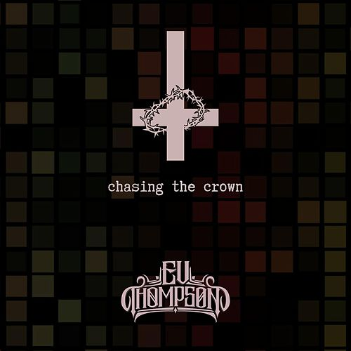 Chasing the Crown by Ev Thompson