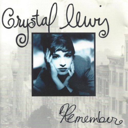 Remember de Crystal Lewis
