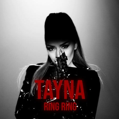 Ring Ring von T.A.Y.N.A.