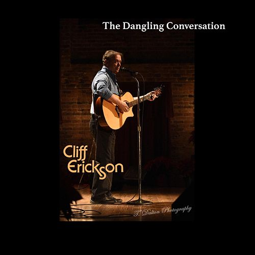 The Dangling Conversation de Cliff  Erickson