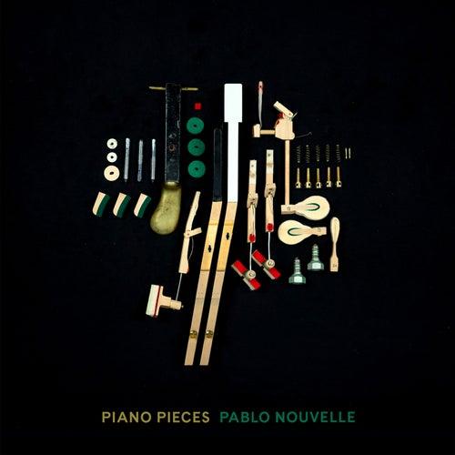 Piano Pieces by Pablo Nouvelle