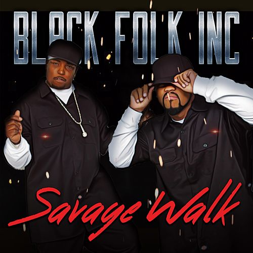 Savage Walk by Black Folk Inc.
