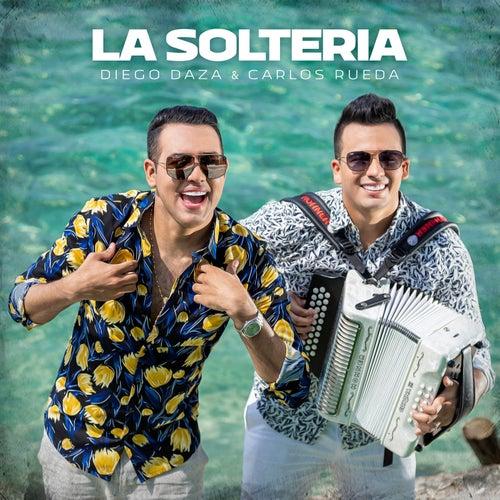 La Soltería von Diego Daza