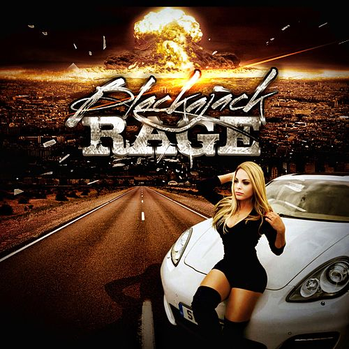 Rage (Radio) by Blackajack