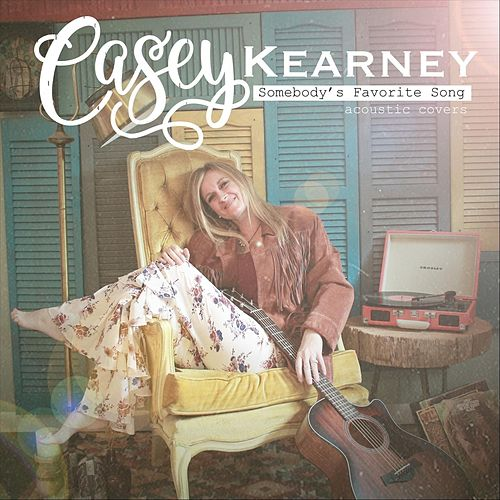 Somebody's Favorite Song von Casey Kearney