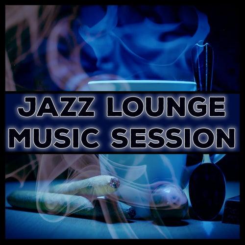 Jazz Lounge Music Session von Jazz Lounge