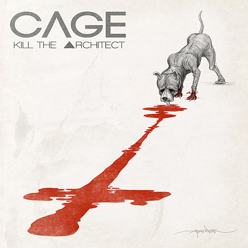Kill The Architect by Cage