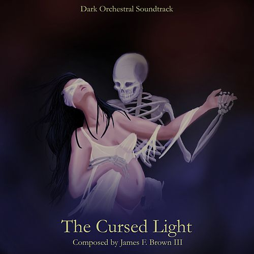 The Cursed Light von James