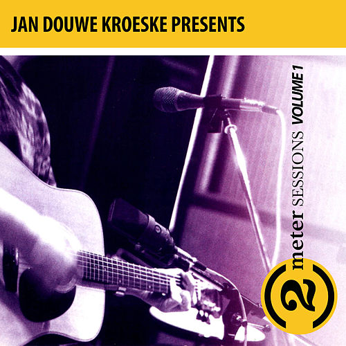 Jan Douwe Kroeske presents: 2 Meter Sessions, Vol. 1 de Various Artists