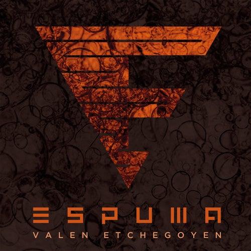 Espuma by Valen Etchegoyen