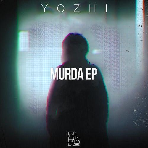 Murda - Single von Yozhi