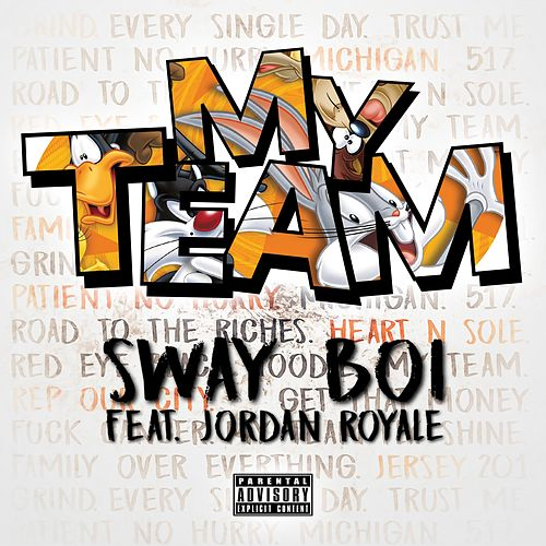 My Team by Sway Boi