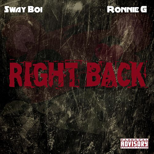 Right Back by Sway Boi