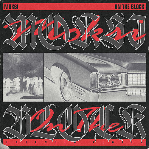 On The Block de Moksi