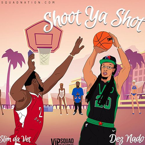 Shoot Ya Shot von Dez Nado