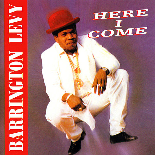 Here I Come by Barrington Levy
