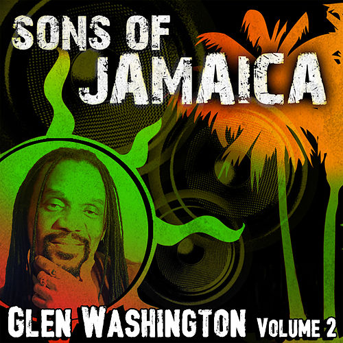 Sons Of Jamaica, Vol. 2 von Glen Washington