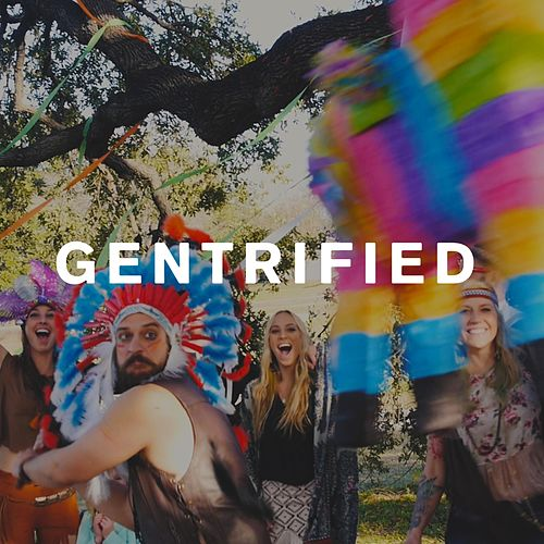 Gentrified by Graveltooth